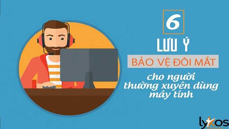 yeucothe-6-luu-y-bao-ve-doi-mat-cho-nguoi-thuong-xuyen-dung-may-tinh-2