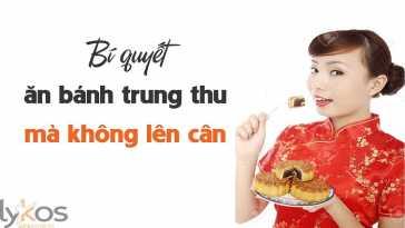 yeucothe-bi-quyet-an-banh-trung-thu-ma-khong-len-can-1
